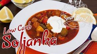 Soljanka - Deftig und würzig (Low Carb Rezept)