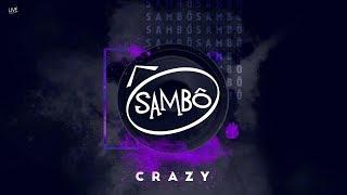 Baixar Sambô   Crazy