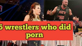 5 wrestlers who did porn,wwe wrestlers who appear on adult movies