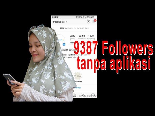 Tutorial Cara Menambah Followers Asli Indonesia Tanpa Aplikasi & Link Dapat 9387 Followers