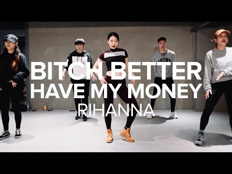 Bitch Better Have My Money (GTA Remix) - Rihanna / Jiyoung Youn Choreography