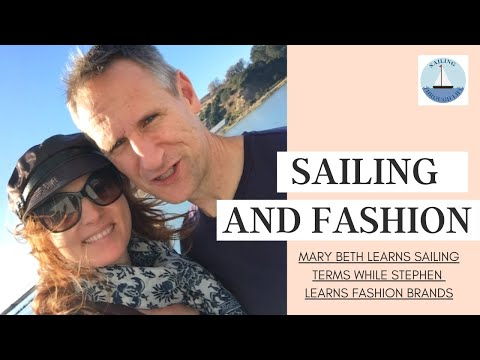 EP 17- SAILING AND FASHION