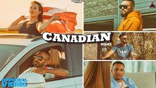 Canadian Remix - Sultaan X BIG Ghuman X Mr. Dhatt X OG Ghuman