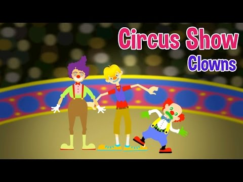 Circus Show For Kids - Clowns - Nursery Rhymes & Kids Songs by Oxbridge Baby