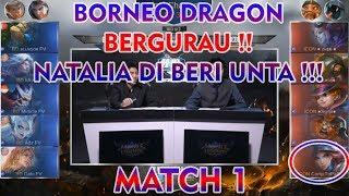 Natalia Di Beri Unta !! Borneo Bergurau !! Borneo Dragon vs ICON MY Match 1 MPL MY/SG S2
