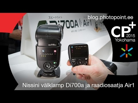 d9f4e887ce9 CP+ 2015: Nissini välklamp Di700a ja raadiosaatja Air1 - YouTube