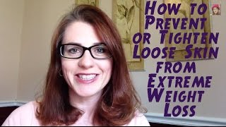 How to Prevent or Tighten Loose Skin from Weight Loss