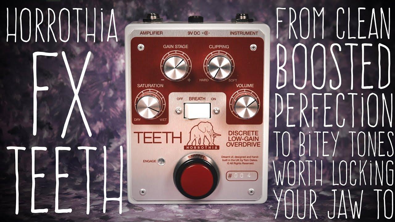 #75 Horrothia FX - Teeth Discrete Low-Gain Overdrive
