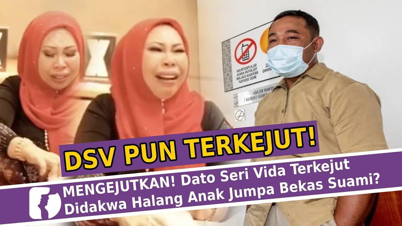 Mengejutkan Dato Seri Vida Terkejut Didakwa Halang Anak Jumpa Bekas Suami Youtube