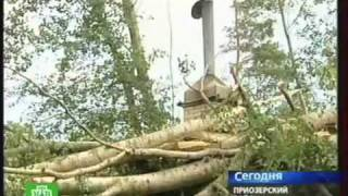 Ураган в п. Сосново(Ураган в п. Сосново Приозерского р-на Лен. область. Июль 2010., 2010-07-31T09:55:07.000Z)