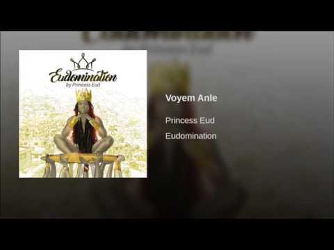 Voye'm Anlè - Proncess Eud - Eudomination Album