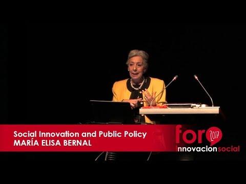 Social Innovation and Public Policy. María Elisa Bernal