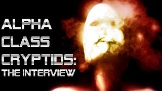 Alpha Class Cryptids: The interview