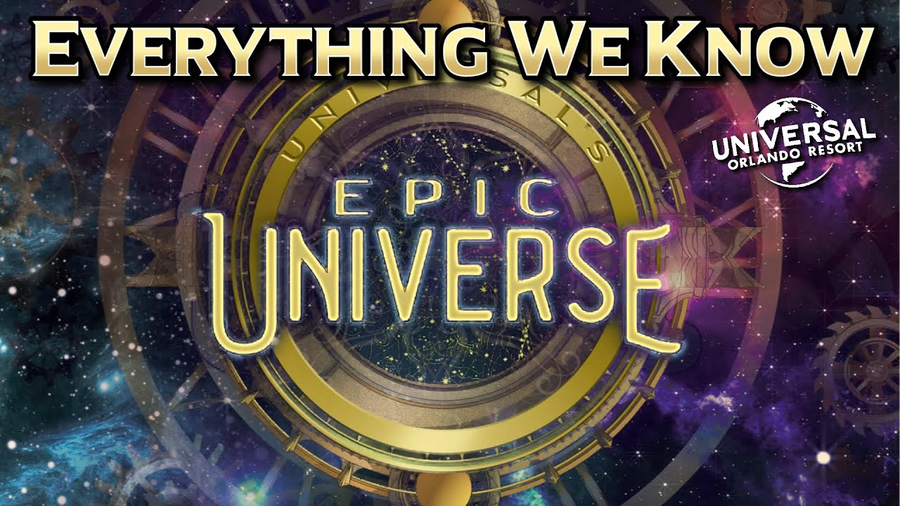 Universal's Epic Universe Everything We Know — News & Rumor Update 2021