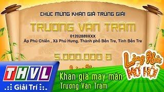 thvl  lang hai mo hoi - tap 9 khan gia may man - truong van tram