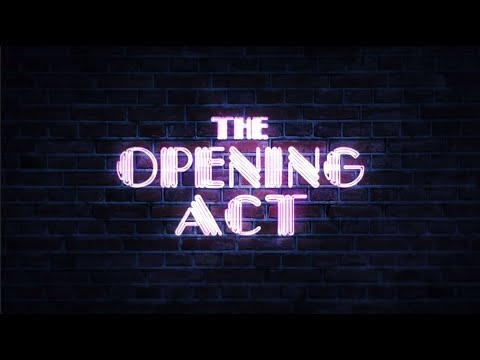 THE OPENING ACT Official Trailer