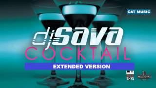 DJ Sava - Cocktail (Extended Version)