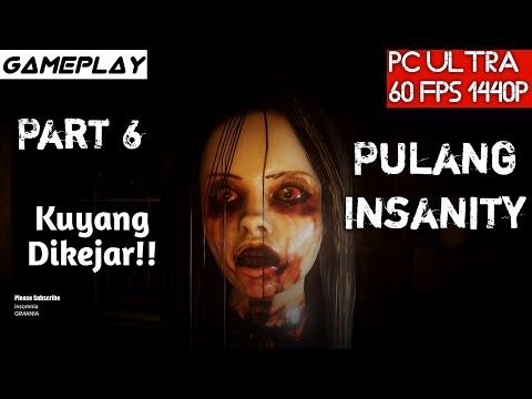 Pulang Insanity Gameplay Part 6 Kuyang PC Ultra - 1440p - GTX 1080Ti - i7 4790K Test - 동영상