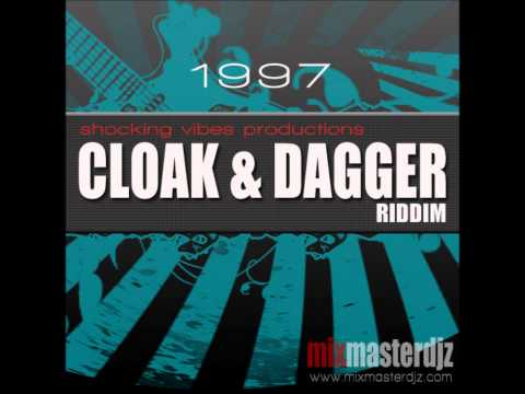CLOAK AND DAGGER RIDDIM