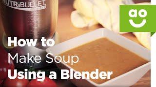 كيفية جعل حساء باستخدام Nutribullet | ao.com