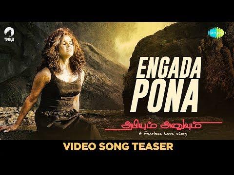 Engada Pona - Video Song Teaser | Abhiyum...