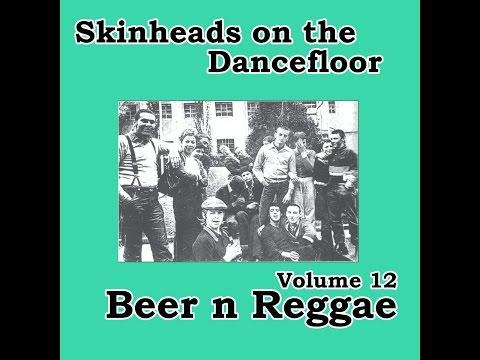 Various Artists - Skinheads on the Dancefloor, Vol.12 - Beer n Reggae (Spirit of 69 Records) [Fu...
