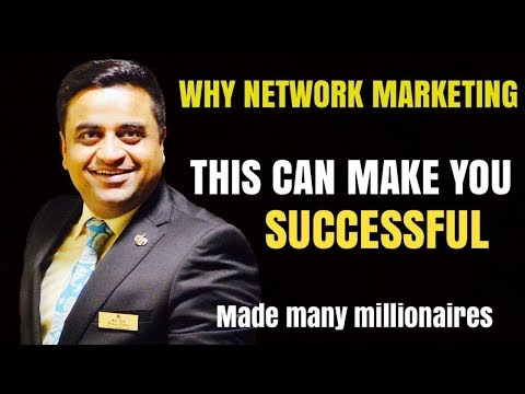 Why Network Marketing is the Right Choice - The Real Success Mantra of Network Marketing