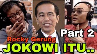ROCKY GERUNG SATU KATA UNTUK JOKOWI. Part 2