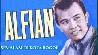 Semalam Di Kota Bogor - ALFIAN    ( P
