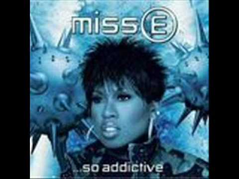 Get Your Freak On- Missy Elliot