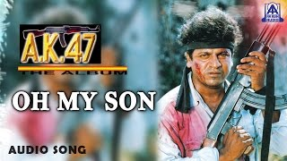 "AK 47 - ""Oh My Son"" Audio Song 