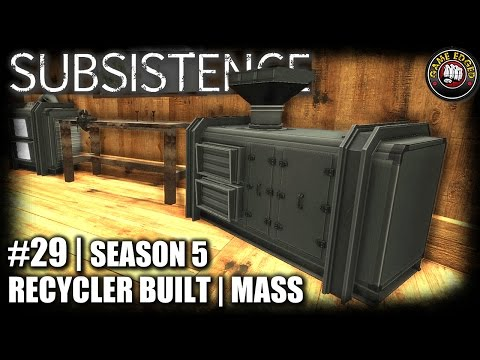 Subsistence | EP29 | Recycler Built | Let's Play Subsistence Gameplay (S5)