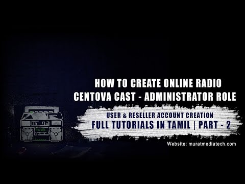 How to Create Online Radio - Centova Cast Full Tutorials in Tamil Part - 2