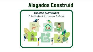 #04 PROJETO BASTIDORES: ALAGADOS CONSTRUÍDOS