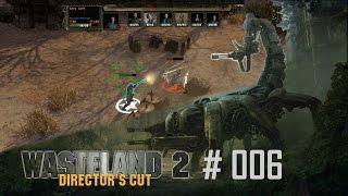 Wasteland 2 Directors Cut #006 - Eine gerechte Strafe - Let