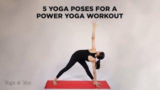 5 Yoga Poses for a Power Yoga Workout   Vinyasa Flow Sequence   Basic Asanas