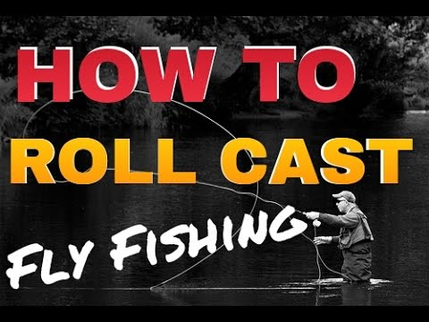 how to fly cast - roll casting fly fishing lesson - youtube, Fly Fishing Bait