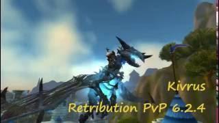WoW: 6.2.4 WoD Retribution PvP
