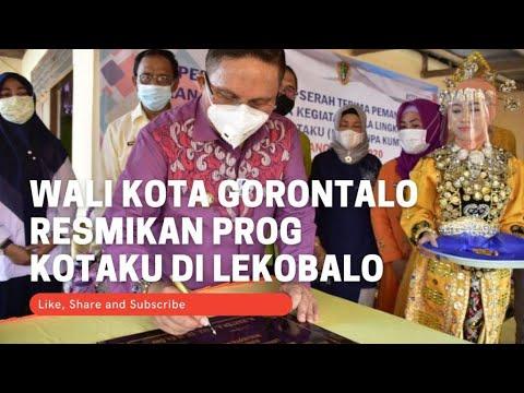 Wali Kota Gorontalo Resmikan Program Kotaku di Kelurahan Lekobalo