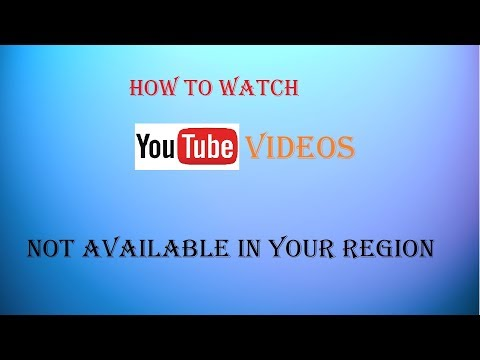 Watch YouTube Videos Not Available In Your Country | Watch Any Videos