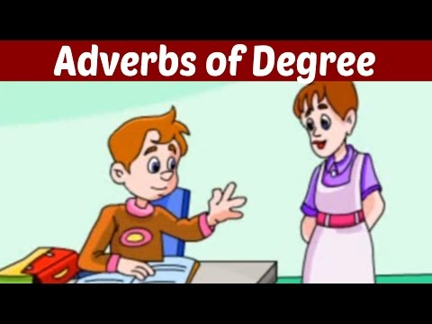 The Adverbs of Degree - Learn Basic English Grammar | Kids Educational Video