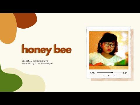 Honey Bee - Zee Avi (Tika Prasastya Short Cover)