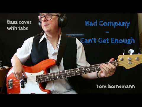 Bad Company - Can't Get Enough (Bass cover with tabs)