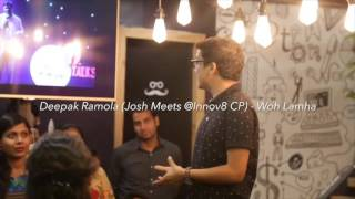 Deepak Ramola reciting Who Lamha at Josh Meets Innov8 CP