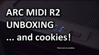 Fractal Design Arc Midi R2 Unboxing & Overview