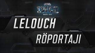 2016 IWCQ: Lelouch Röportajı