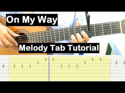 Alan Walker On My Way Guitar Lesson Melody Tab Tutorial Guitar Lessons for  Beginners