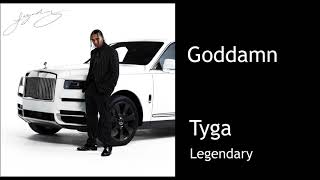 Tyga - Goddamn (CLEAN) Ft. A Boogie wit da Hoodie