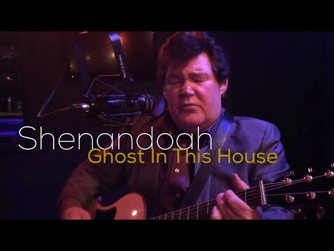 Shenandoah - Ghost In This House