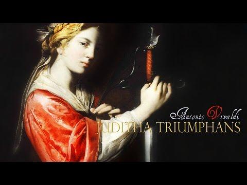 A. Vivaldi: «Juditha triumphans» RV 644 [Accademia Bizantina - O.Dantone]